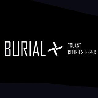 Burial   Truant / Rough Sleeper