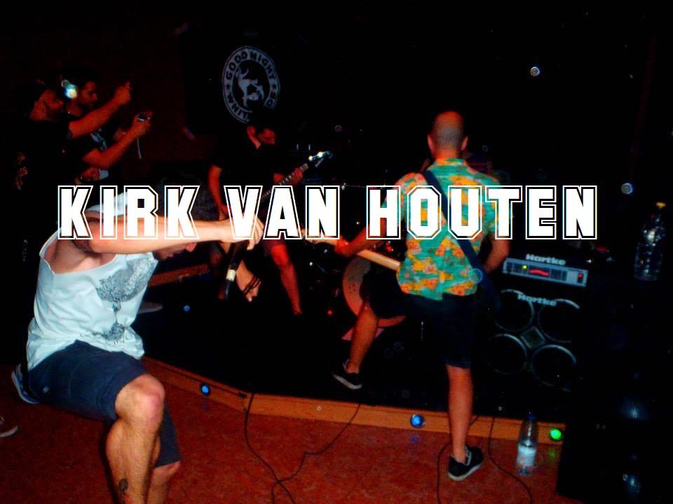 Kirk Van Houten en directo