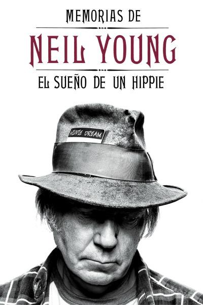 Portada del libro \'El Sueño de un Hippie\' de Neil Young.